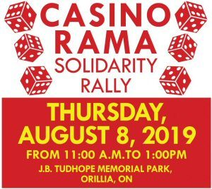 Unifor Casino Rama Solidarity Rally Thursday August 8, 2019 at Tudhope Park